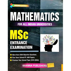 Mathematics For All Indian Universities Msc Entrance Examination By Khanna Editorial Team-(English)