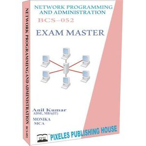 BCS-052: Network Programming and Administration