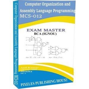 MCS-012: Computer Organization and Assembly Language Programming