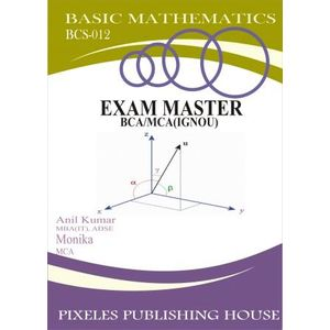 BCS-012: Basic Mathematics