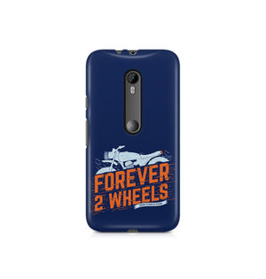Forever 2 Wheels - Moto X Play