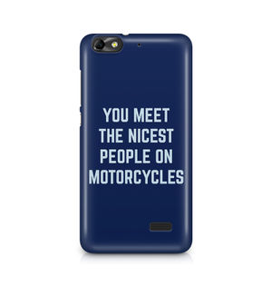 You Meet The Nicest People On Motorcycles - Huawei Honor 4C