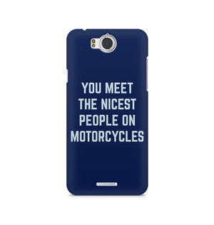 You Meet The Nicest People On Motorcycles - InFocus M530