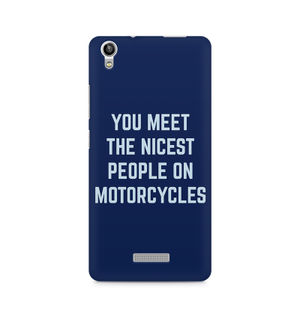 You Meet The Nicest People On Motorcycles - Lava Pixel V1