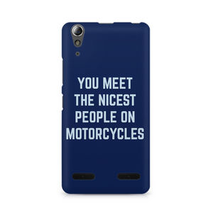 You Meet The Nicest People On Motorcycles - Lenovo A6000