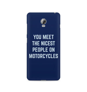 You Meet The Nicest People On Motorcycles - Lenovo Vibe P1
