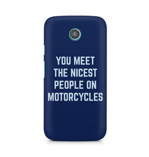 You Meet The Nicest People On Motorcycles - Moto G
