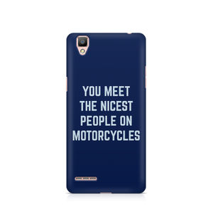 You Meet The Nicest People On Motorcycles - Oppo F1 plus