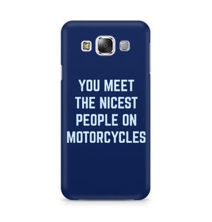 You Meet The Nicest People On Motorcycles - Samsung Grand 3 G7200