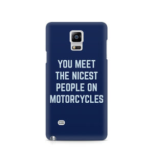 You Meet The Nicest People On Motorcycles - Samsung Note 4 N9108