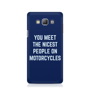 You Meet The Nicest People On Motorcycles - Samsung On 7