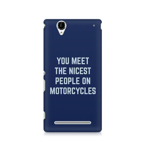 You Meet The Nicest People On Motorcycles - Sony Xperia T2