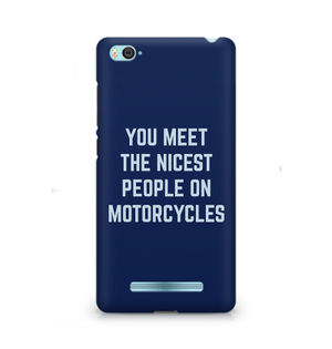 You Meet The Nicest People On Motorcycles - Xiaomi Redmi Mi4i