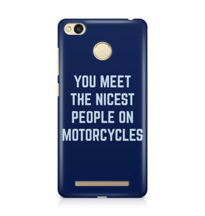 You Meet The Nicest People On Motorcycles - Xiaomi Redmi 3s Prime