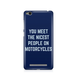 You Meet The Nicest People On Motorcycles - Xiaomi Redmi 3s