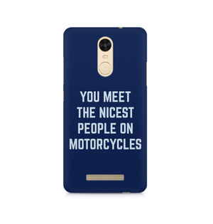 You Meet The Nicest People On Motorcycles - Xiaomi Redmi Note 3