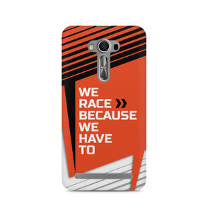 We Race Because We Have To - Asus Zenfone 2 Laser ZE550KL