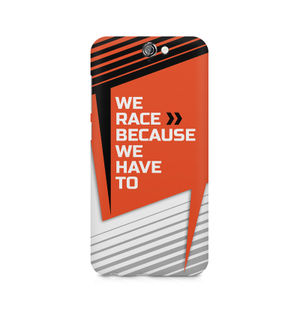 We Race Because We Have To - HTC One A9