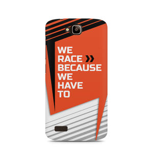 We Race Because We Have To - Huawei Honor Holly