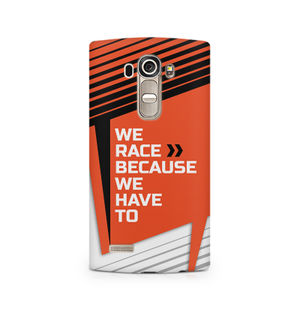 We Race Because We Have To - LG G4