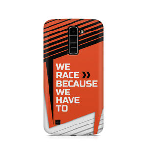We Race Because We Have To - LG K10