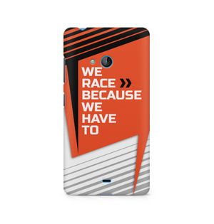 We Race Because We Have To - Nokia Lumia 540