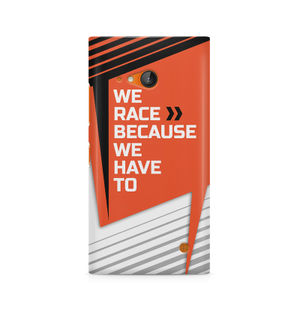 We Race Because We Have To - Nokia Lumia 730