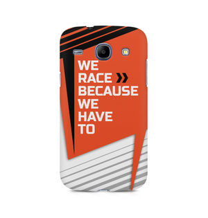 We Race Because We Have To - Samsung Core I8262