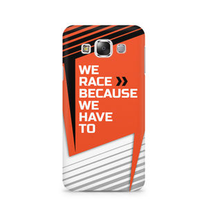 We Race Because We Have To - Samsung E7