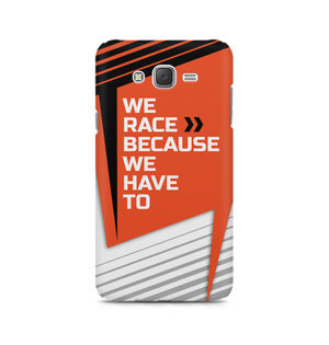 We Race Because We Have To - Samsung J3