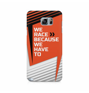 We Race Because We Have To - Samsung Galaxy Note 5 Edge