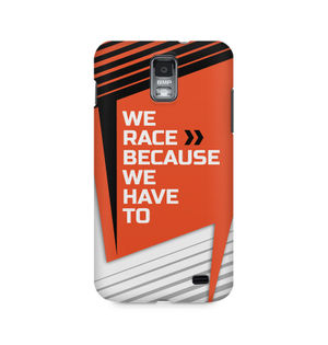 We Race Because We Have To - Samsung S2 I9100/9108