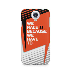 We Race Because We Have To - Samsung S4