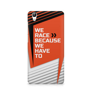 We Race Because We Have To - Vivo Y51L