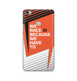 We Race Because We Have To - Xiaomi Redmi Mi Max