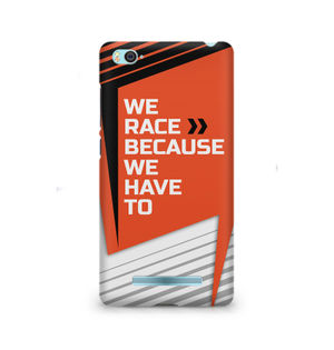 We Race Because We Have To - Xiaomi Redmi Mi4i