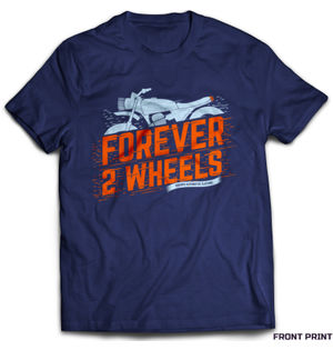 Forever 2 Wheels | Tshirt