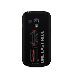 ONE LAST RIDE - Samsung S3 Mini 8190 | Mobile Cover
