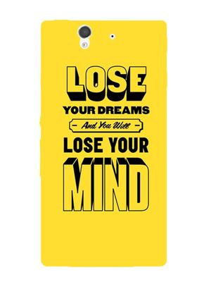 Lose your dreams mobile cover