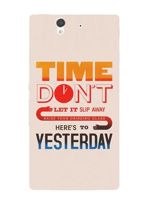 Time don't yesterday mobile cover