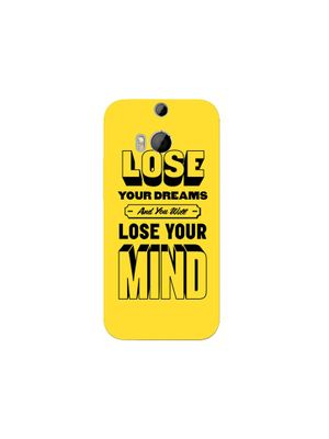 Lose your mind mobile cover