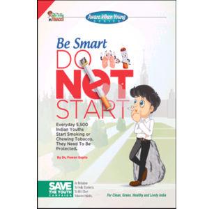 Be Smart Do Not Start