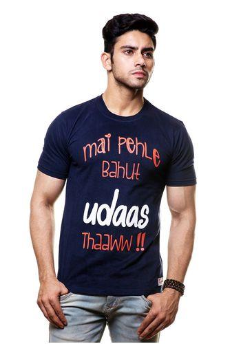 Main Pehle Bahut Udaas Tha Round Neck T Shirt