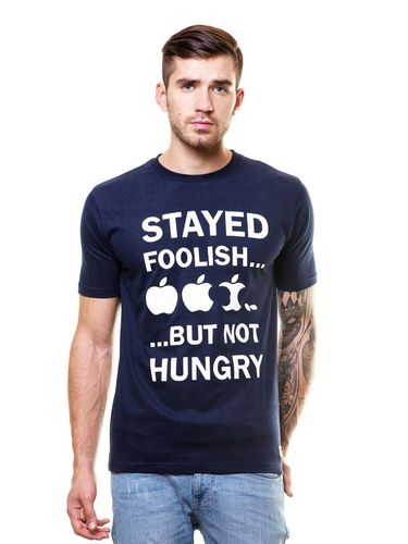 Stay Hungry Stay Foolish Round Neck T Shirt