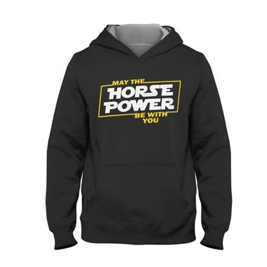 May the Horse Power be with You | Hoodie