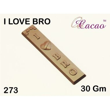 I love Bro-Chocolate Mould