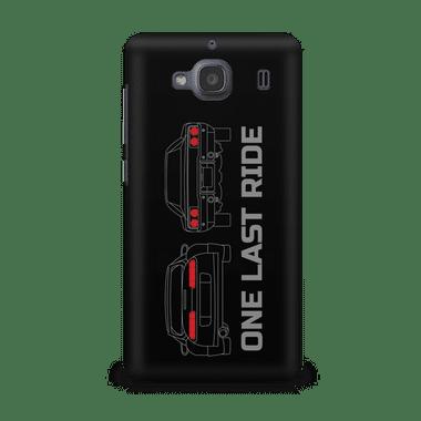 ONE LAST RIDE - Xiaomi Redmi 2s | Mobile Cover