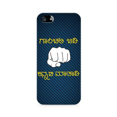 Ganchali bidi Kannada Maatadi Premium Printed Case For Apple iPhone 5