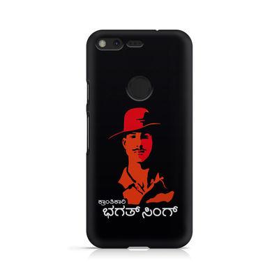 Kranti Kaari Bhagath Singh Premium Printed Case For Google Pixl XL