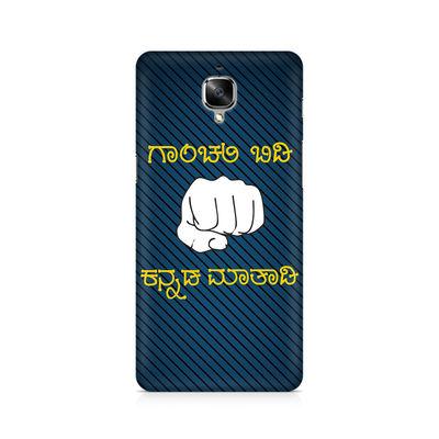Ganchali bidi Kannada Maatadi Premium Printed Case For OnePlus Three